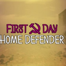 First Day: Home Defender Game Free Download