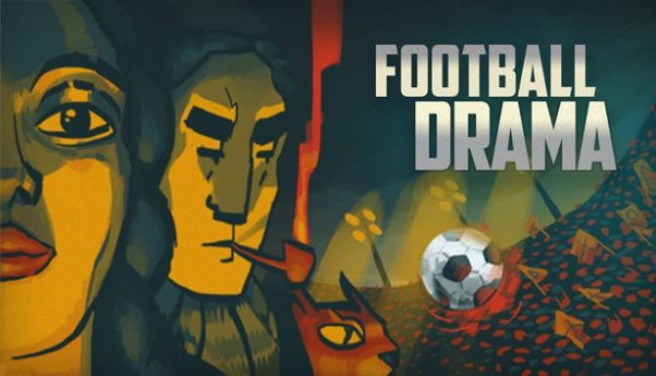 Football Drama Free Download