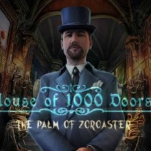 House of 1000 Doors: The Palm of Zoroaster CE Game Free Download