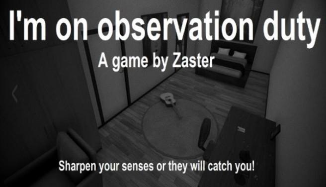 I'm on Observation Duty Free Download