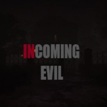 Incoming Evil Game Free Download