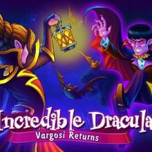 Incredible Dracula 5: Vargosi Returns Game Free Download