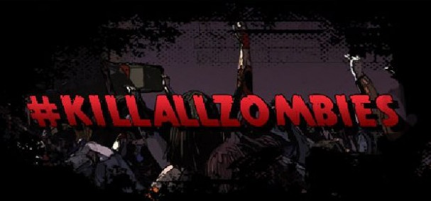 #KILLALLZOMBIES Free Download