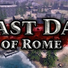 Last Day of Rome Game Free Download