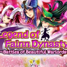 Legend of Fainn Dynasty Battles of Beautiful Warlords Game Free Download
