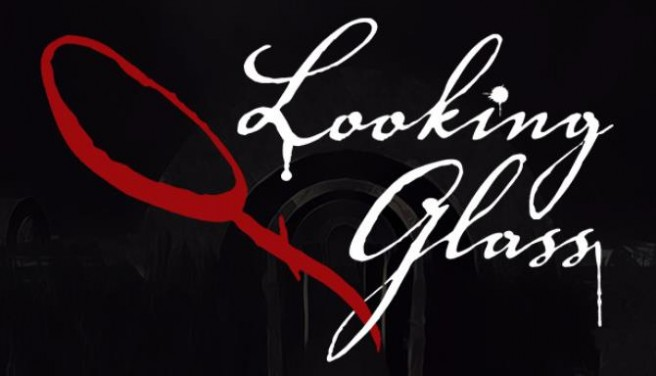 Looking Glass Free Download