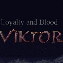 Loyalty and Blood: Viktor Origins Game Free Download