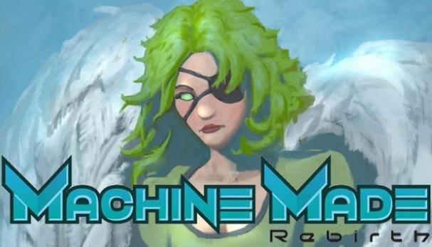 Machine Made: Rebirth Free Download