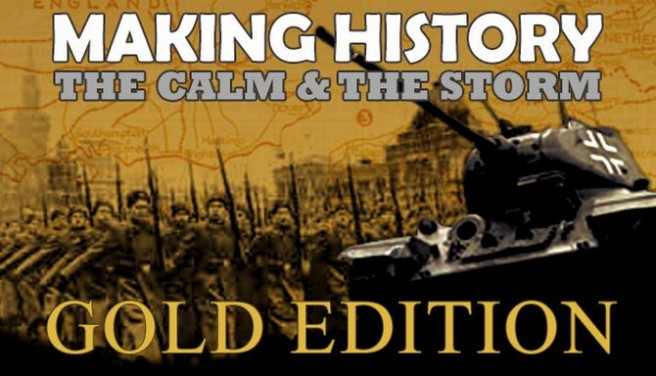 Making History: The Calm and the Storm Gold Edition Free Download