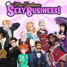 Max Gentlemen Sexy Business! (v1.071) Game Free Download