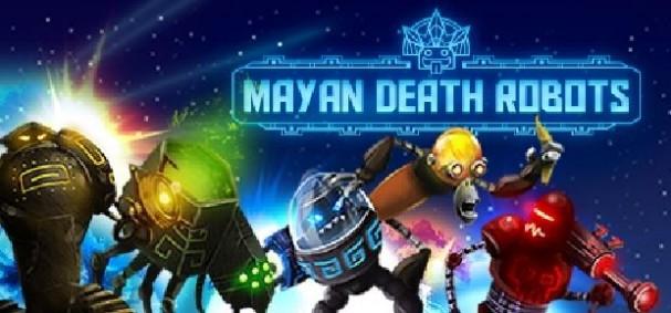 Mayan Death Robots Free Download