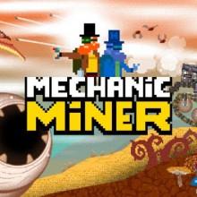 Mechanic Miner (v0.5.2) Game Free Download