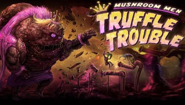 Mushroom Men: Truffle Trouble Free Download