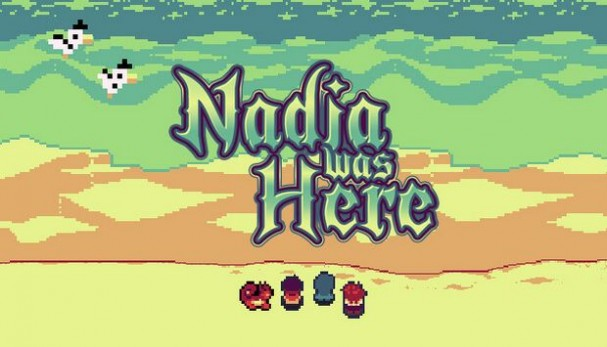 Nadia Was Here Free Download