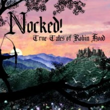 Nocked! True Tales of Robin Hood Game Free Download