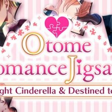 Otome Romance Jigsaws - Midnight Cinderella and Destined to Love Game Free Download