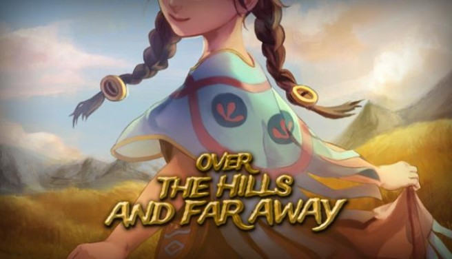 Over The Hills And Far Away Free Download