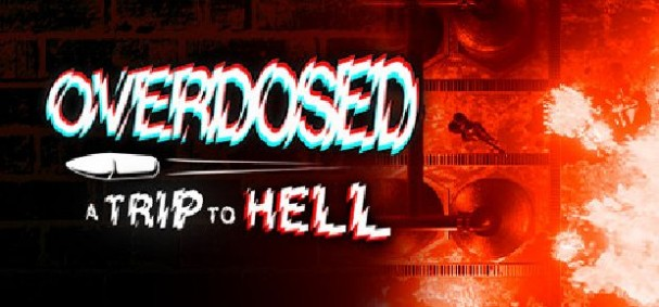 Overdosed - A Trip To Hell Free Download