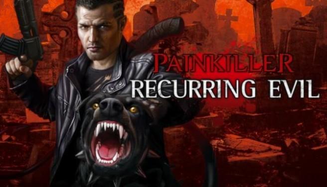 Painkiller: Recurring Evil Free Download
