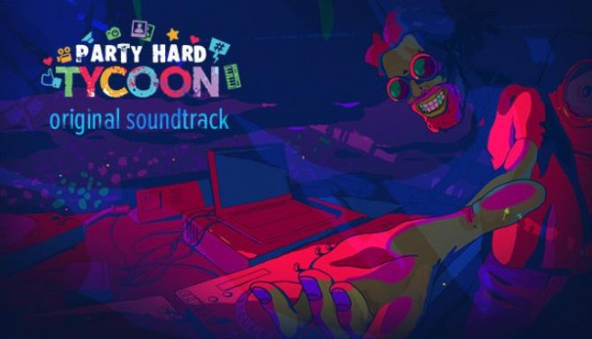 Party Hard Tycoon OST Free Download