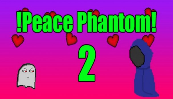 !Peace Phantom2! Free Download