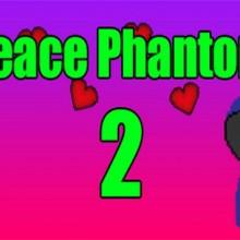 !Peace Phantom2! Game Free Download
