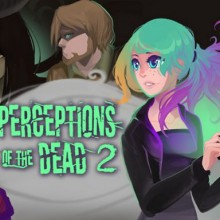 Perceptions of the Dead 2 Game Free Download