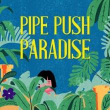 Pipe Push Paradise Game Free Download