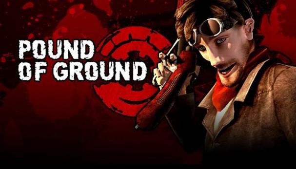 Pound of Ground Free Download