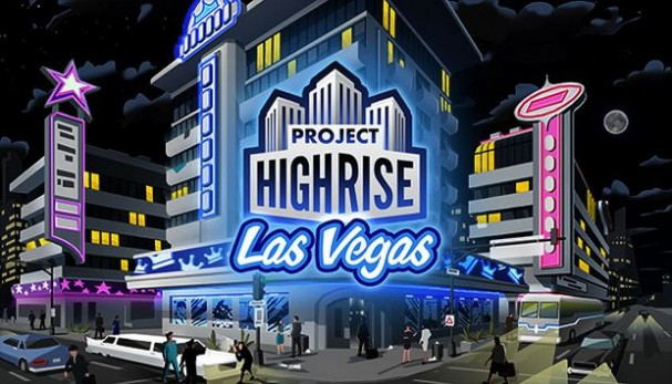Project Highrise: Las Vegas Free Download