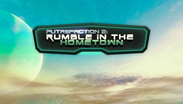 Putrefaction 2: Rumble in the hometown Free Download