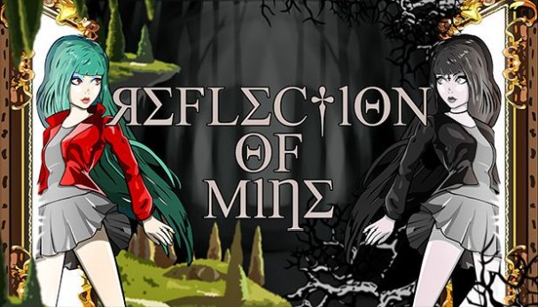 Reflection of Mine Free Download