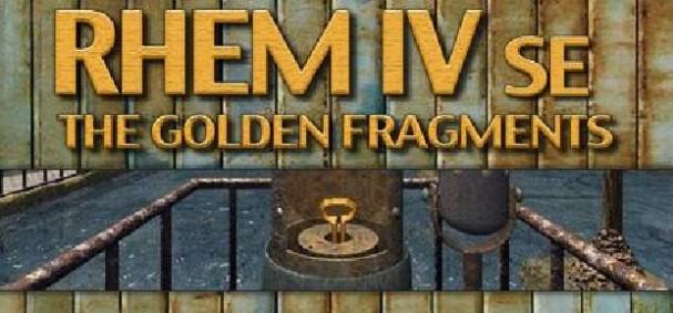 RHEM IV: The Golden Fragments SE Free Download