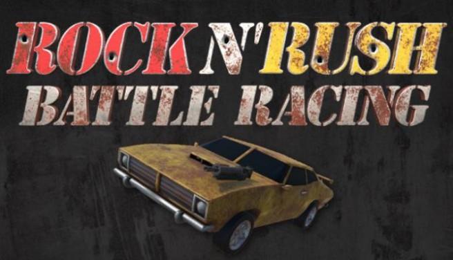 Rock n' Rush: Battle Racing Free Download