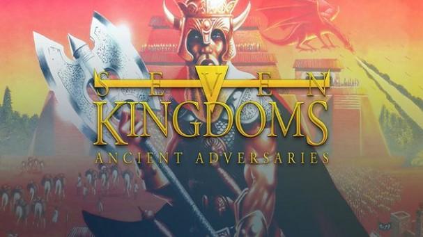 Seven Kingdoms: Ancient Adversaries Free Download