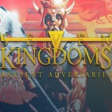 Seven Kingdoms: Ancient Adversaries Game Free Download