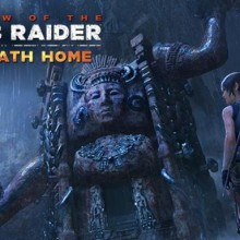 Shadow of the Tomb Raider - The Path Home (v1.0.292.0 & ALL DLC) Game Free Download