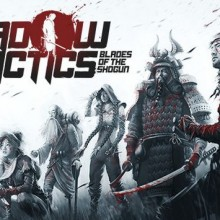 Shadow Tactics: Blades of the Shogun (v2.2.2F) Game Free Download