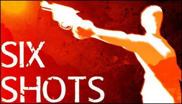 SIX SHOTS Free Download