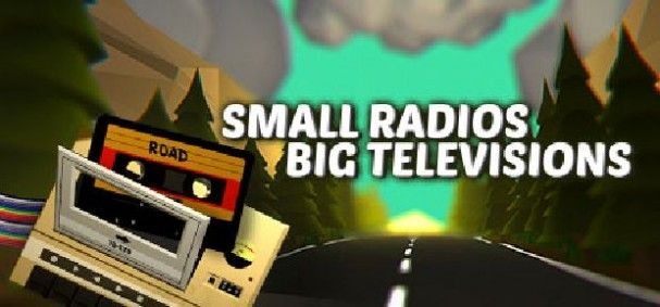 Small Radios Big Televisions Free Download