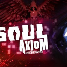 Soul Axiom Rebooted Game Free Download