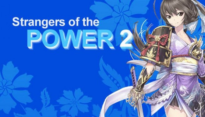 Strangers of the Power 2 Free Download