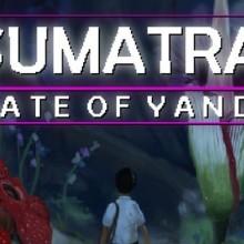 Sumatra: Fate of Yandi Game Free Download