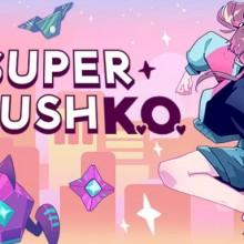 Super Crush KO Game Free Download