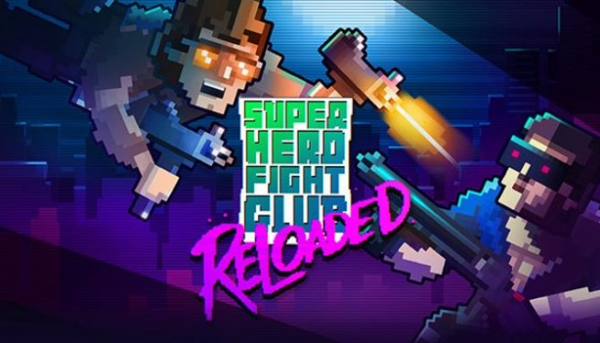 Super Hero Fight Club: Reloaded Free Download