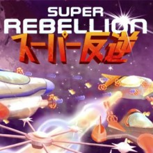 Super Rebellion Game Free Download
