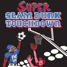 Super Slam Dunk Touchdown (v1.1) Game Free Download