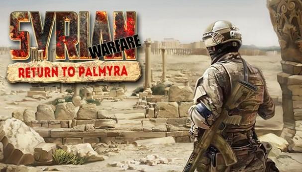 Syrian Warfare: Return to Palmyra Free Download