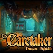 The Caretaker Dungeon Nightshift Game Free Download