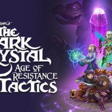 The Dark Crystal: Age of Resistance Tactics Game Free Download